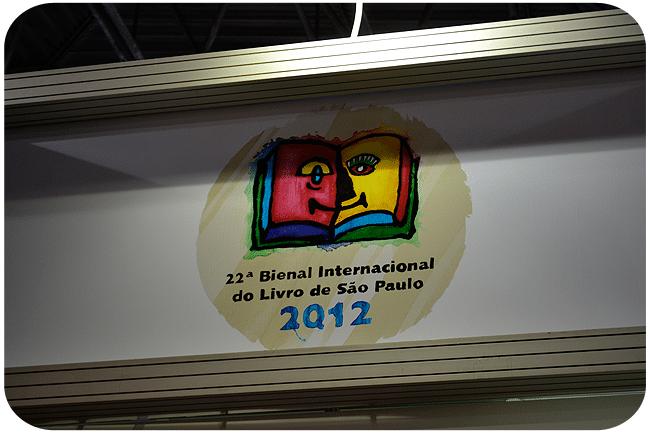 22ª Bienal do Livro SP 2012: Eu fui!