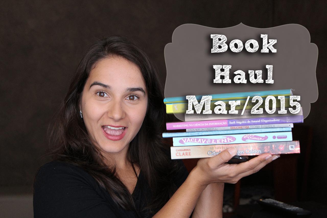Book Haul Março 2015