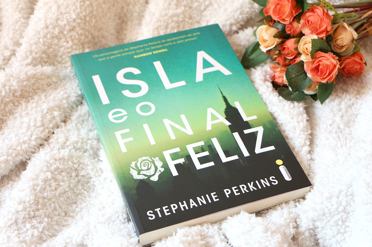 Isla e o final feliz, de Stephanie Perkins