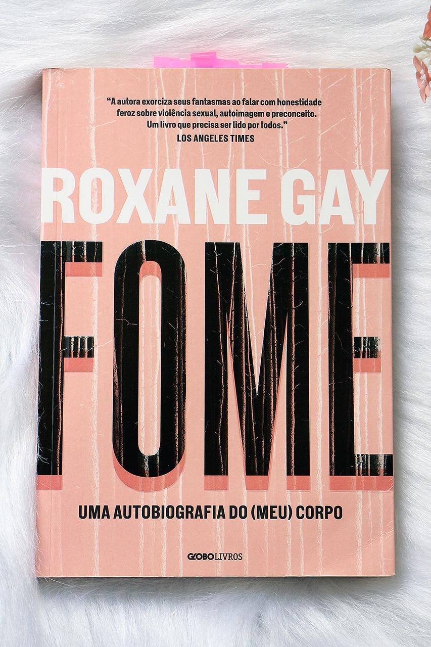 Fome, de Roxane Gay