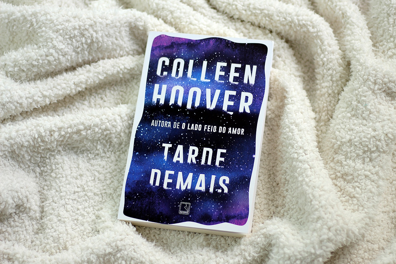 Tarde Demais, de Colleen Hoover