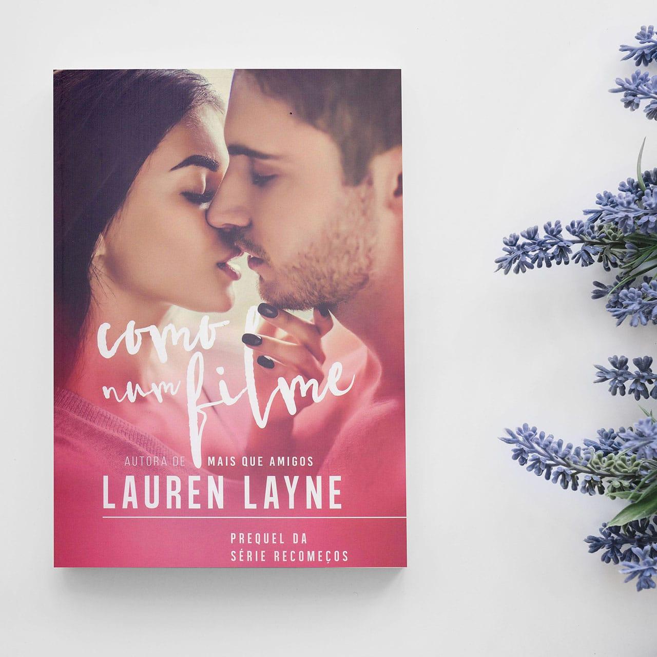 Imagem da capa do livro Como num filme, de Lauren Layne