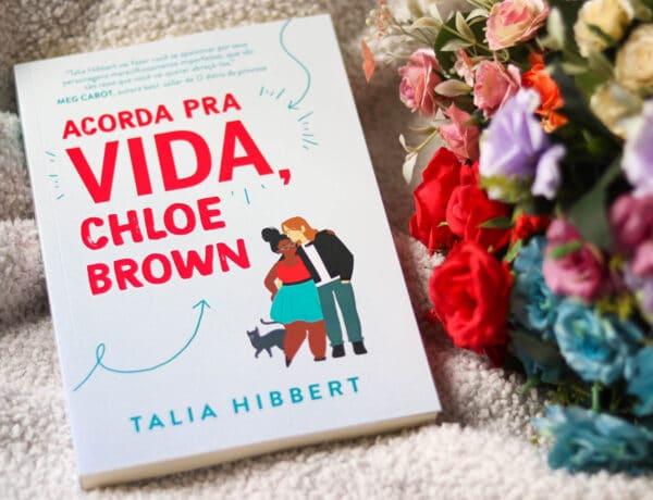 Acorda pra vida Chloe Brown, Talia Hibbert